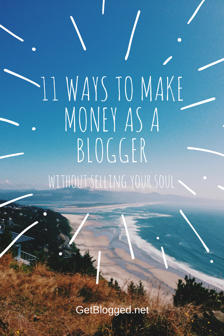 11 Ways To Make Money As A Blogger