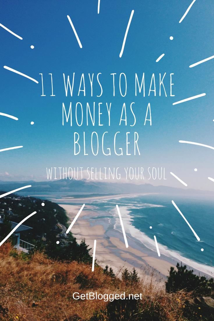 11 Ways To Make Money As A Blogger