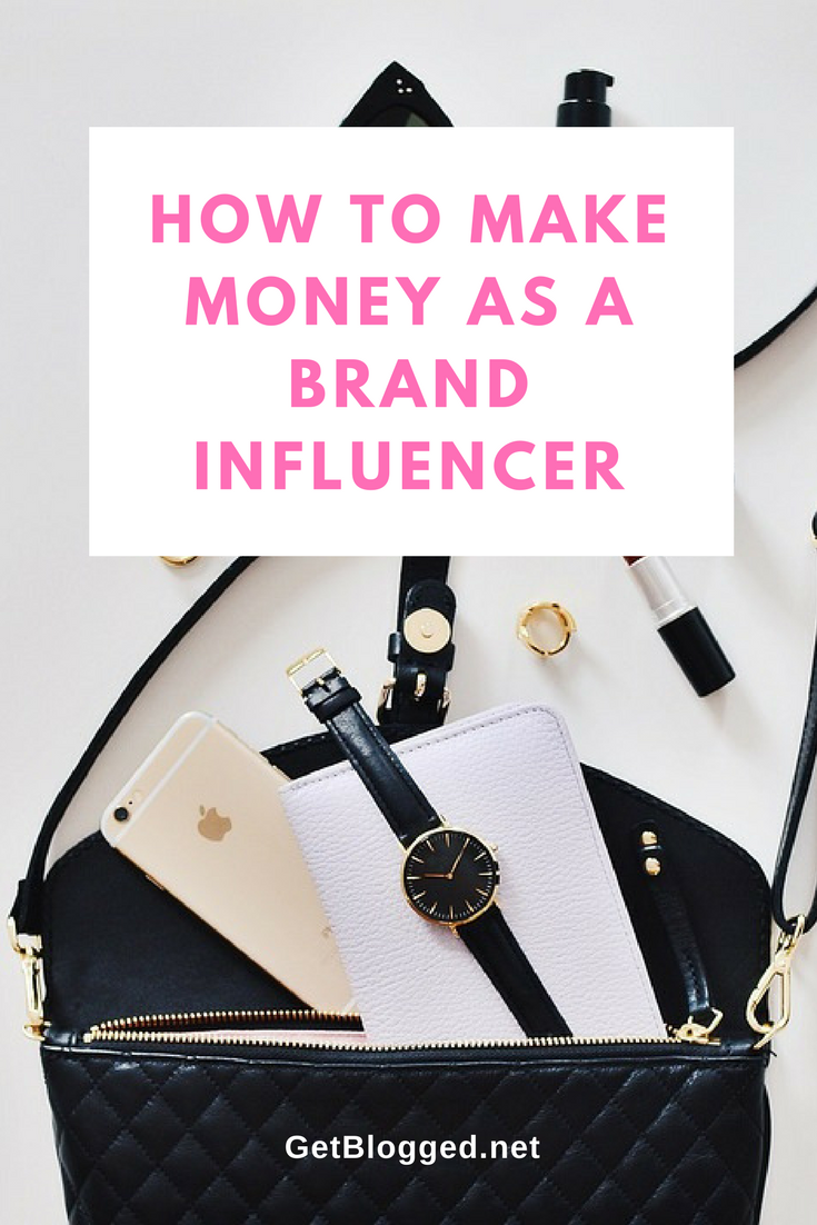 The Brand Influencers Guide To Making Money