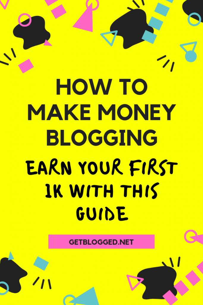 How to make money blogging: earn your first 1k with this guide