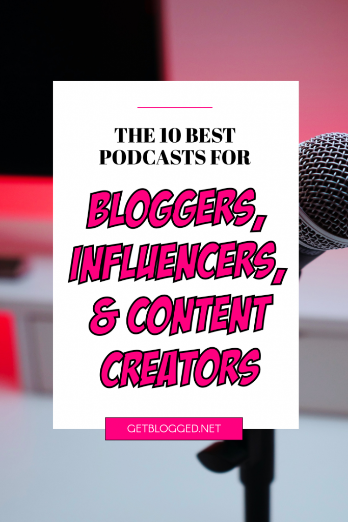 best podcasts for bloggers pin